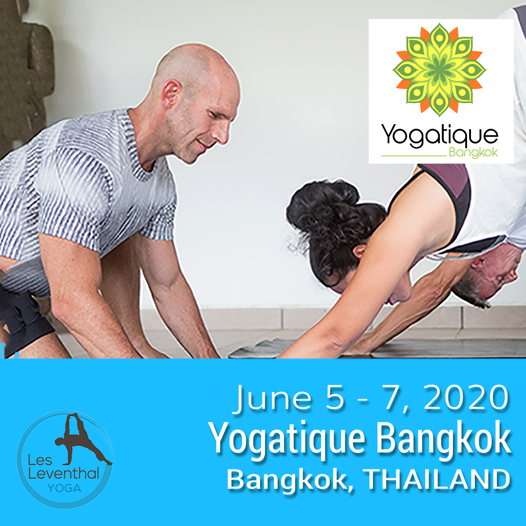 Bangkok Yoga Yogatique Les Leventhal Workshop